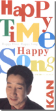 HAPPY TIME HAPPY SONG